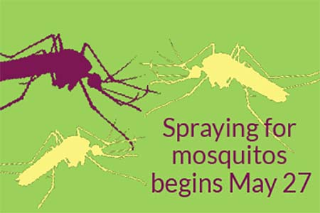 Spraying for Mosquitos Tuesday nights after May 27